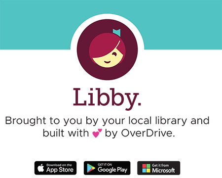 Use Libby for all of your digital library needs!