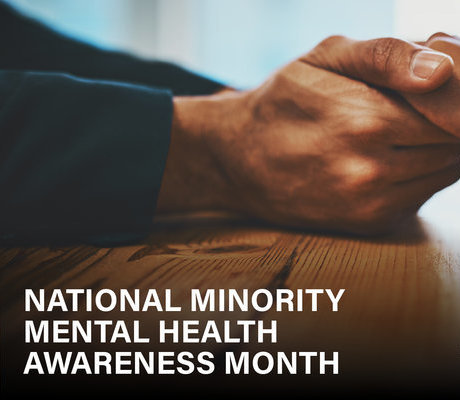 image of hands and text that says National Minority Mental Health Awareness Month
